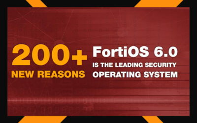 FortiOS 6.0 Launch
