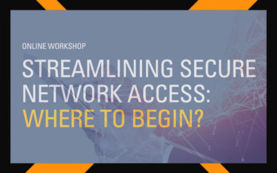 Key principles for streamlining network onboarding, authentication and NAC