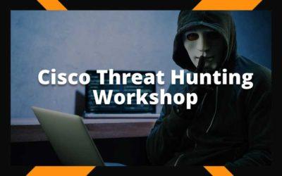 Cisco Threat Hunting Workshop #1
