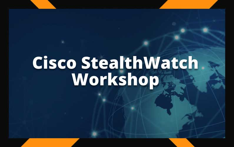 Cisco StealthWatch Workshop #1