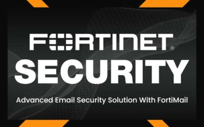 Advanced Email Security Solution With FortiMail