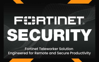 Fortinet Teleworker Solution Engineered for Remote and Secure Productivity